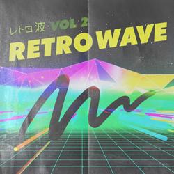 Retrowave Vol  2 | Epidemic Sound
